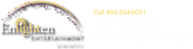 David Reed-Brown, Meaningful Magic Simsbury Connecticut New York Boston